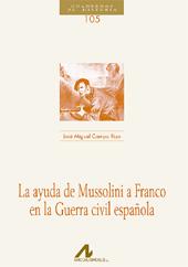 La ayuda de Mussolini a Franco en la Guerra Civil española