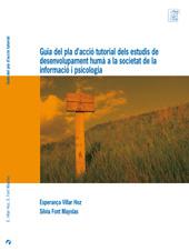 Guia del pla d'acció tutorial dels estudis de Desenvolupament humà a la societat de la informació i Psicologia