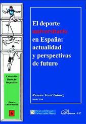 El deporte universitario en España : actualidad y perspectivas de futuro