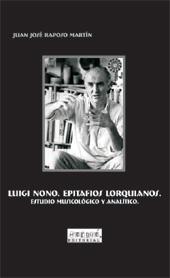Luigi Nono : epitafios lorquianos : estudio musicológico y analítico