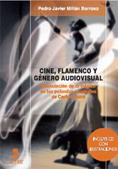 Cine, flamenco y género audiovisual : enunciación de lo trágico en las películas musicales de Carlos Saura