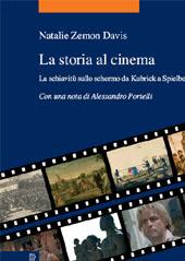 La storia al cinema : la schiavitù sullo schermo da Kubrick a Spielberg