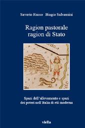 Ragion pastorale, ragion di Stato : spazi dell'allevamento e spazi dei poteri nell'Italia di età moderna