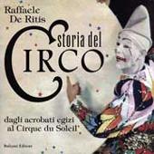 Storia del circo : dagli acrobati egizi al Cirque du Soleil