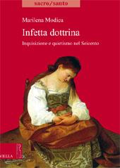 Infetta dottrina : inquisizione e quietismo nel Seicento