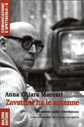 Zavattini ha le antenne : pensieri sulla televisione