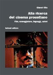Alla ricerca del cinema proustiano : film, sceneggiature, linguaggi, autori