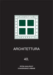 Petra Kahlfeldt : convergenze urbane - Trentin, Annalisa - Bologna : CLUEB, 2010.