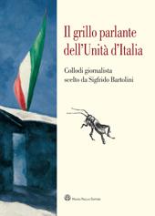 Il grillo parlante dell'unità d'Italia : Collodi giornalista