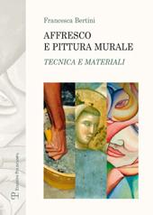 Affresco e pittura murale : tecnica e materiali