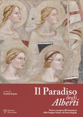 Il Paradiso degli Alberti : storia e recupero del monastero della Vergine Maria e di Santa Brigida