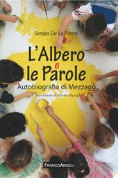 L'albero e le parole : autobiografia di Mezzago