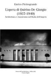 L'opera di Quirino De Giorgio (1937-1940) : architettura e classicismo nell'Italia dell'impero
