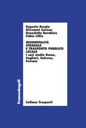 Incidentalità stradale e trasporto pubblico locale : i casi studio Roma, Cagliari, Salerno, Ferrara