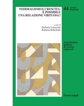 Federalismo e crescita : è possibile una relazione virtuosa?