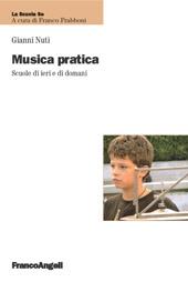 Musica pratica : scuole di ieri e di domani