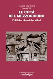 Le città del Mezzogiorno : politiche, dinamiche, attori