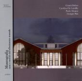 Museografia : temi e metodi dell'allestimento museale : 15 anni di corso - Monesi, Paolo, editor -