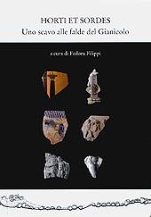 Horti et sordes : uno scavo alle falde del Gianicolo