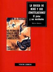 La odisea de Miró y sus Constelaciones : el pintor y sus marchantes - Orozco, Miguel, author - Madrid : Visor Libros, [2016]