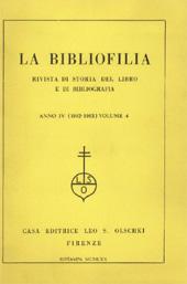 La bibliofilia : rivista di storia del libro e di bibliografia : IV, 5/6, 1902 -  - Firenze : L.S. Olschki, 1902.