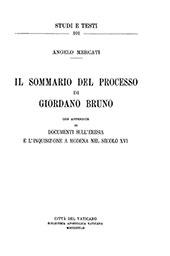 Il Sommario del processo di Giordano Bruno : con appendice di documenti sull'eresia e l'inquisizione a Modena nel secolo XVI