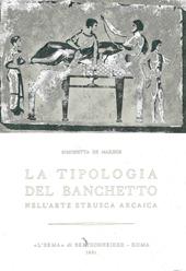La tipologia del banchetto nell'arte etrusca arcaica