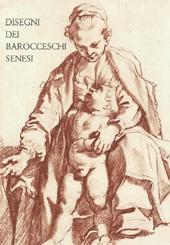 Disegni dei barocceschi senesi (Francesco Vanni e Ventura Salimbeni)