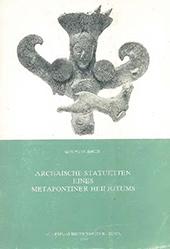 Archaische statuetten eines metapontiner heiligtums
