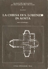 La chiesa di S. Lorenzo in Aosta : scavi archeologici
