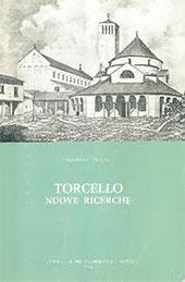 Torcello : nuove ricerche - Vecchi, Maurizia - Roma : L'Erma di Bretschneider, 1982.