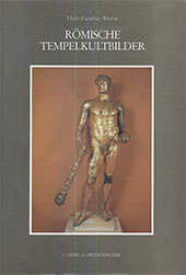 Römische Tempelkultbilder : eine archäologische Untersuchung zur Späten Republik - Martin, Hanz Günther - Roma : L'Erma di Bretschneider, 1987.