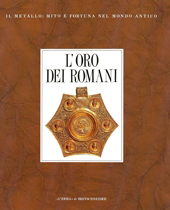 L'oro dei romani : gioielli di età imperiale
