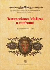 Testimonianze medicee a confronto : Firenze Biblioteca Riccardiana, 8 maggio-5 luglio 1997