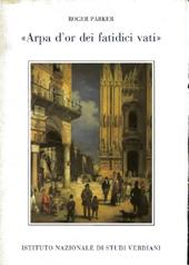 Arpa d'or dei fatidici vati : the Verdian Patriotic Chorus in the 1840s