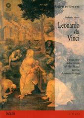 Leonardo da Vinci : from the Adoration of the Magi to the Annunciation
