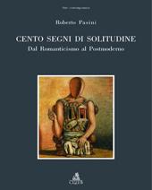 Cento segni di solitudine : dal Romanticismo al Postmoderno