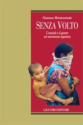 Senza volto : l'etnicità e il genere del movimento zapatista