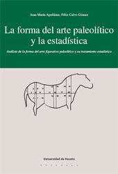 La forma del arte paleolítico y la estadística : análisis de la forma del arte figurativo paleolítico y su tratamiento estadístico