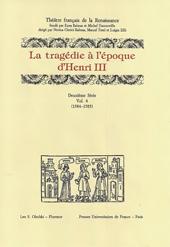La tragédie à l'époque d'Henri III : 1584-1585