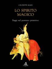 Lo spirito magico : saggi sul pensiero primitivo