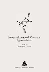 Bologna al tempo di Cavazzoni : approfondimenti