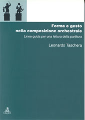 Forma e gesto nella composizione orchestrale : linee guida per una lettura della partitura