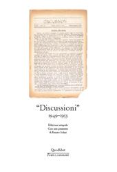 Discussioni : 1949-1953 : edizione integrale