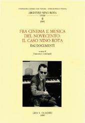 Fra cinema e musica del Novecento : il caso Nino Rota : dai documenti