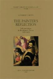 The Painter's Reflection : Self-Portraiture in Renaissance Venice : 1458-1625