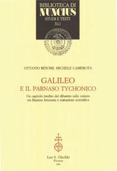 Galileo e il Parnaso Tychonico : un capitolo inedito del dibattito sulle comete tra finzione letteraria a trattazione scientifica