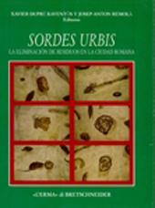 Sordes urbis : la eliminación de residuos en la ciudad romana : actas de la Reunión de Roma, 15-16 de noviembre de 1996