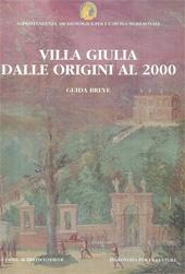 """Villa Giulia dalle origini al 2000 : guida breve - Moretti Sgubini, Anna Maria, editor - Roma : """"L'Erma"""" di Bretschneider, 2000."""