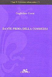 Dante prima della Commedia